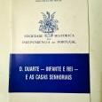 D. DUARTE – INFANTE E REI E AS CASAS SENHORIAIS